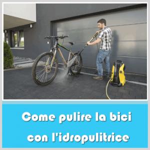 come pulire la bici con idropulitrice