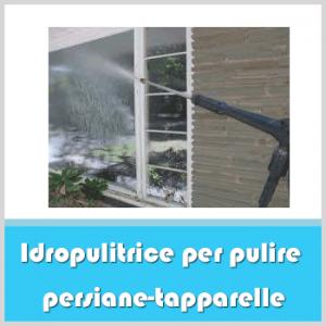 idropulitrice per pulire persiane-tapparelle